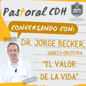 """Conversando con el Dr. Jorge Becker """"El valor de la Vida"""" (VIDEO)"""